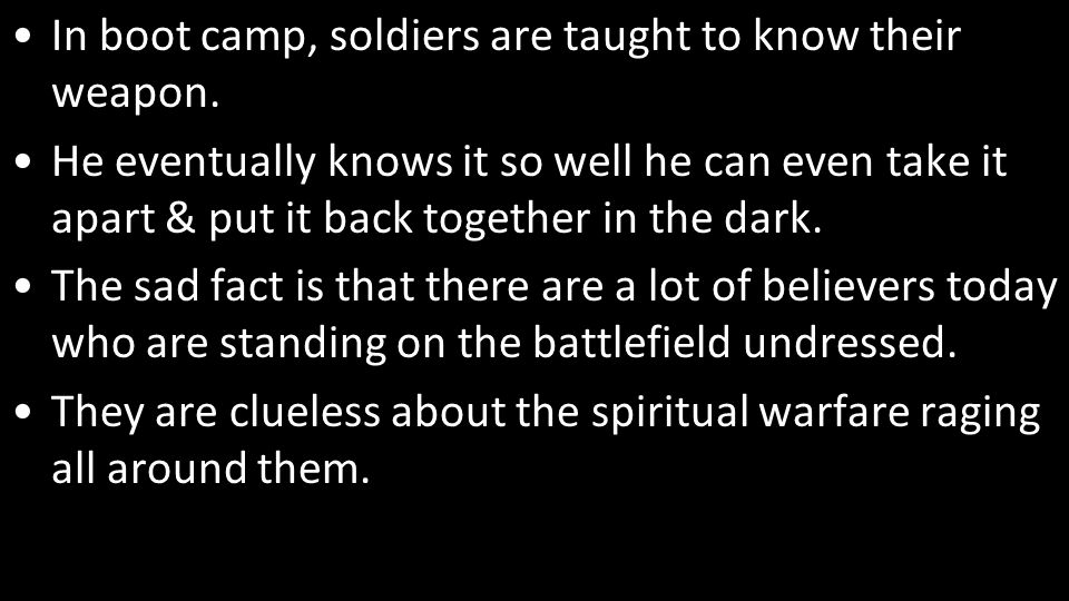 A big reason for this is they do not understand their spiritual armor.