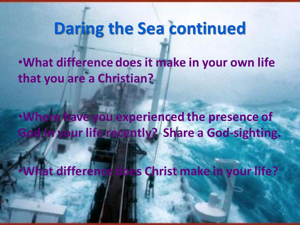 On the Sea: Rediscovering the Incarnation Nobody comes to church to join an institution People come to meet the living God, to encounter Christ, to experience the presence of the Holy Spirit in their life.