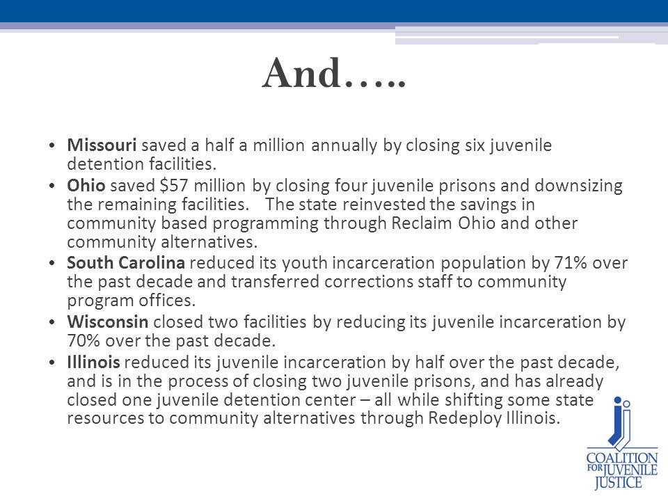 And….. Missouri saved a half a million annually by closing six juvenile detention facilities.