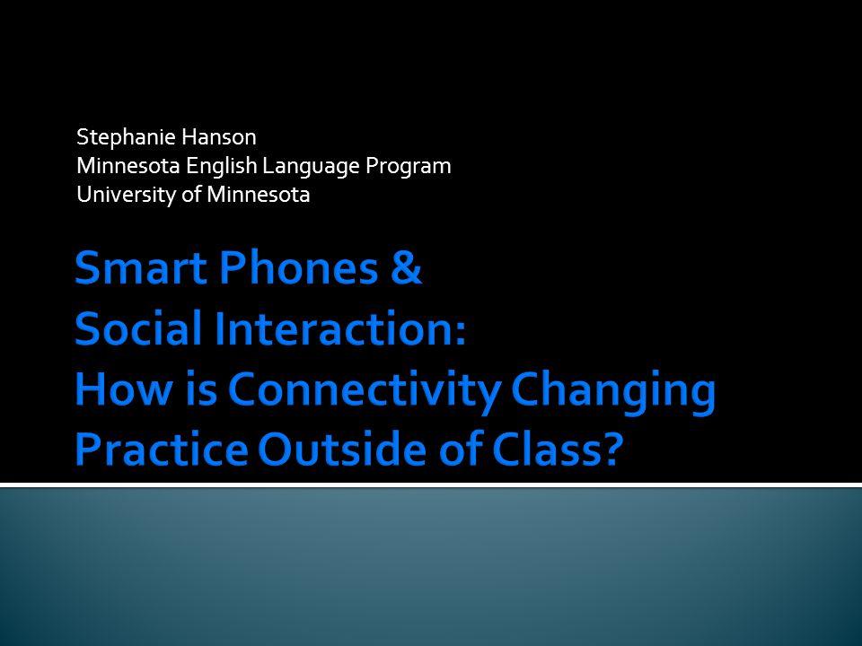 Stephanie Hanson Minnesota English Language Program University of Minnesota