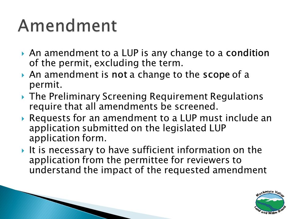  An amendment to a LUP is any change to a condition of the permit, excluding the term.