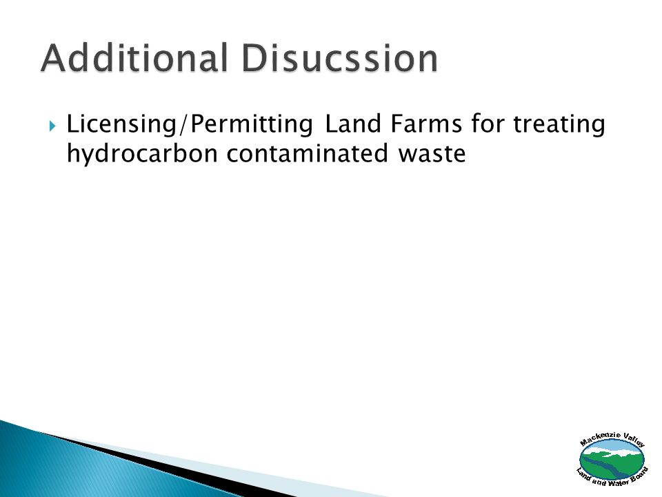  Licensing/Permitting Land Farms for treating hydrocarbon contaminated waste