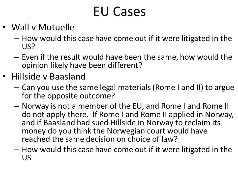 EU Cases Wall v Mutuelle – How would this case have come out if it were litigated in the US.