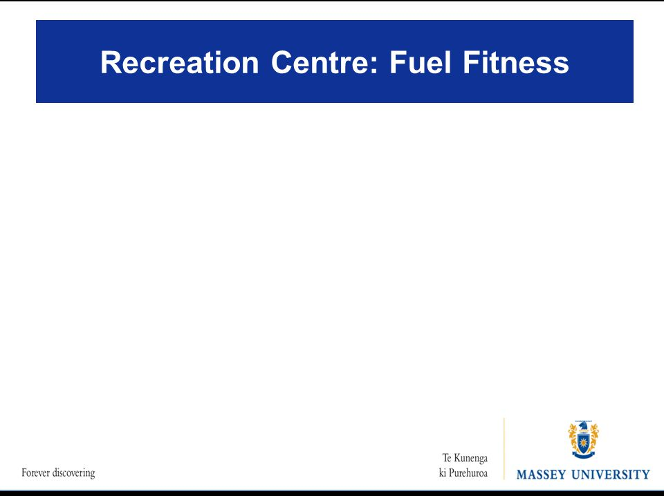 Recreation Centre: Fuel Fitness