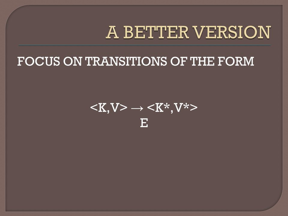 FOCUS ON TRANSITIONS OF THE FORM → E