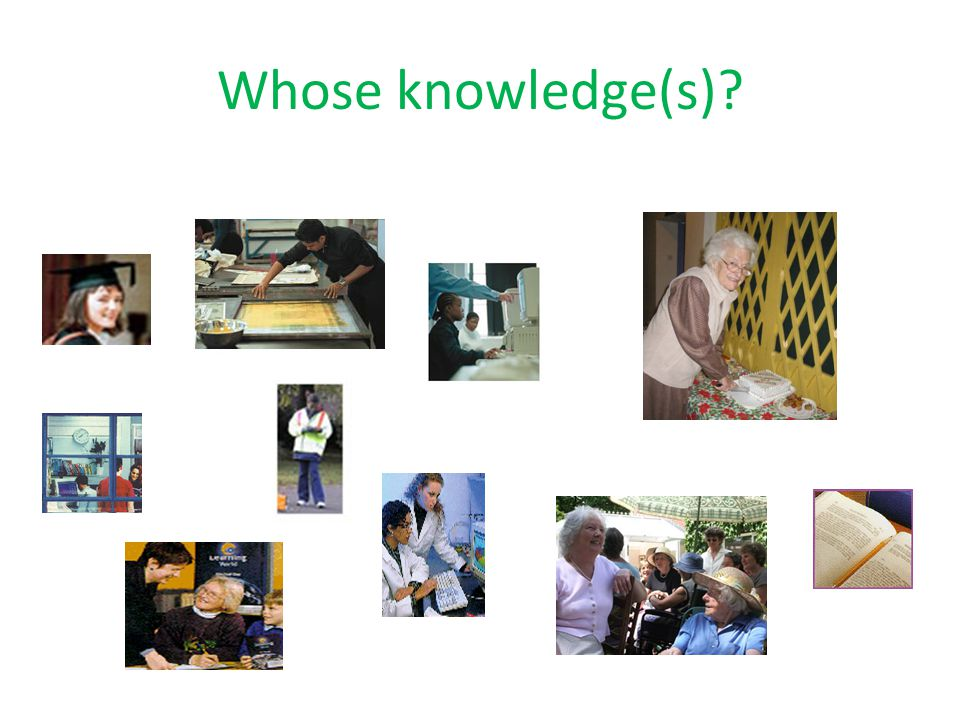 Whose knowledge(s)?