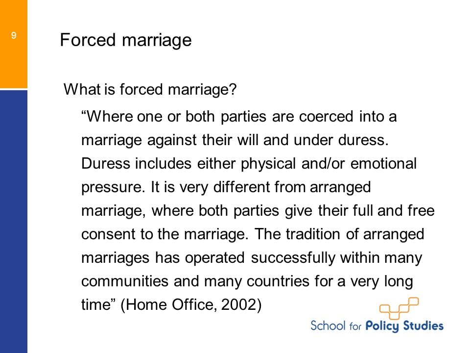 Forced marriage What is forced marriage.