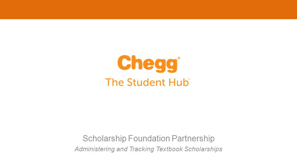 Scholarship Foundation Partnership Administering and Tracking Textbook Scholarships