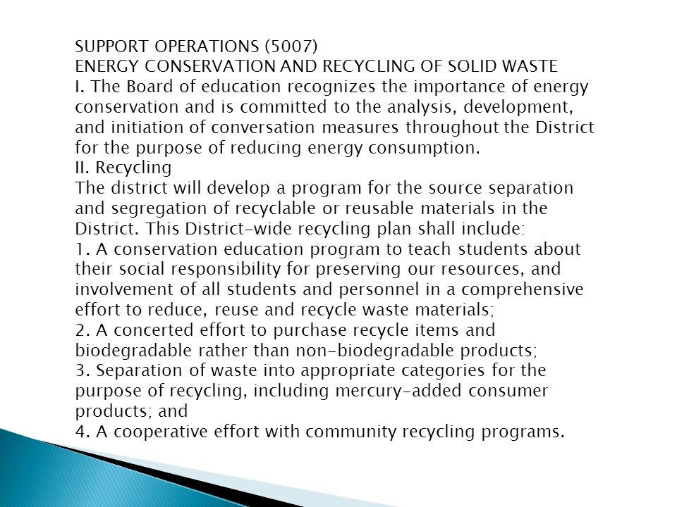 SUPPORT OPERATIONS (5007) ENERGY CONSERVATION AND RECYCLING OF SOLID WASTE I.