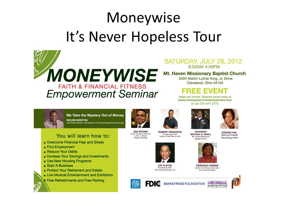Moneywise It's Never Hopeless Tour