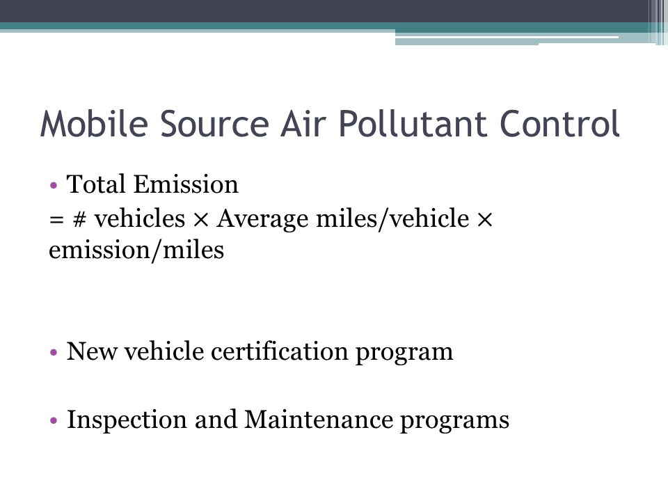 Mobile Source Air Pollutant Control