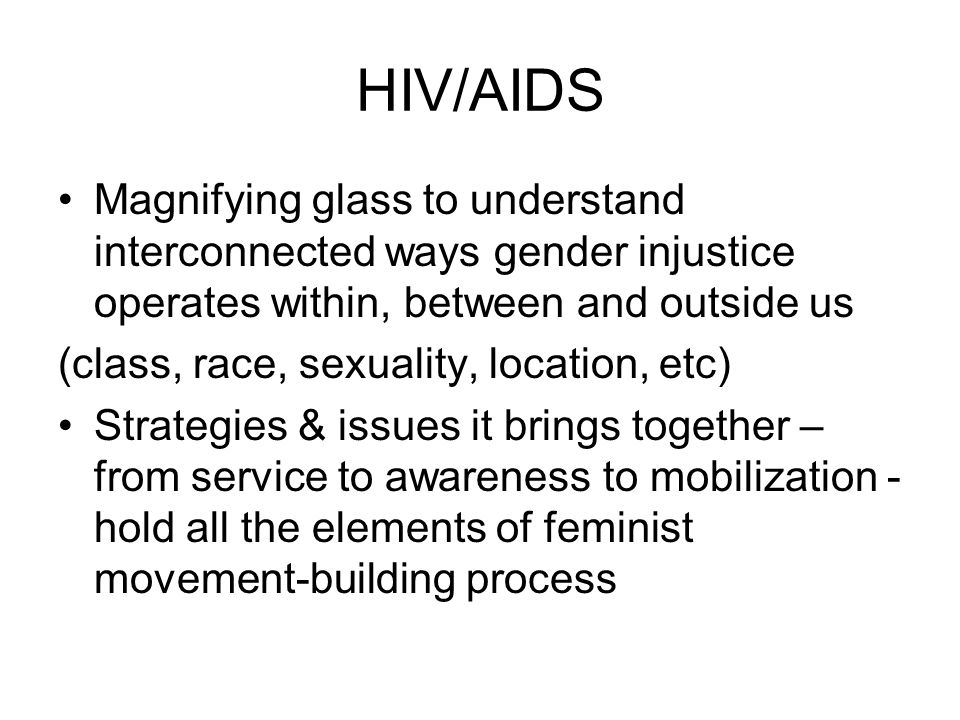 Reclaiming HIV/AIDS: power Power over Vs Power to, within and with: movement- building