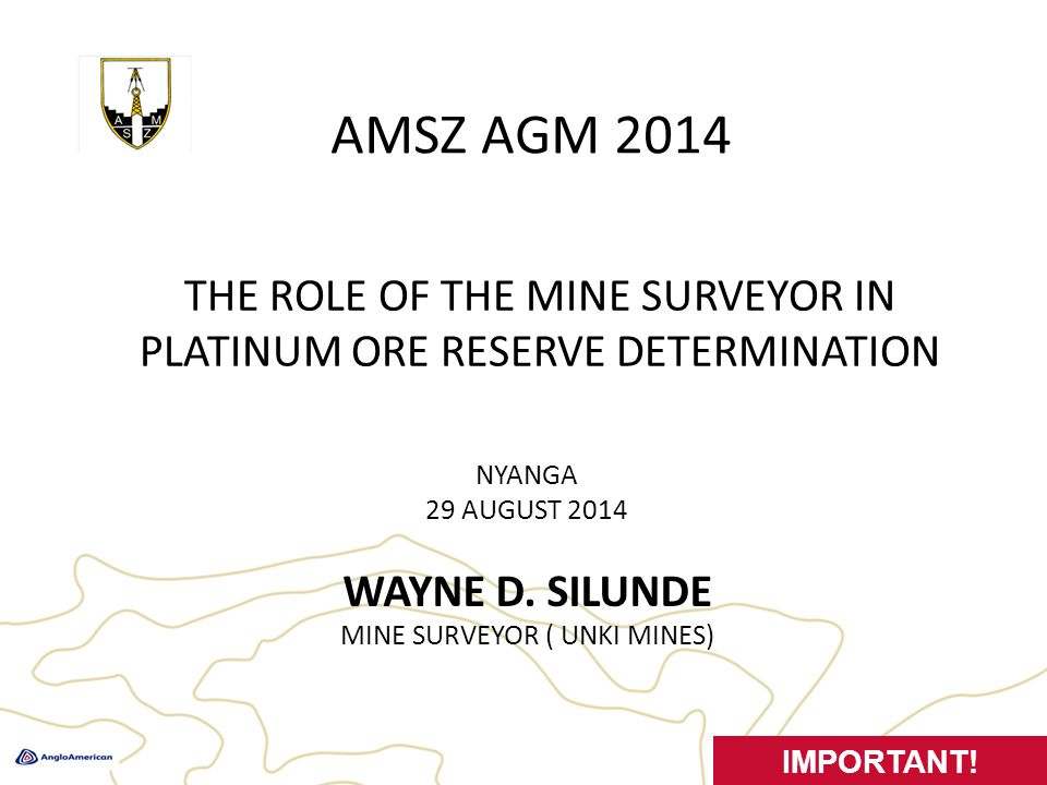 SURVEY RESPONSIBILITIES TODAY 2 amsz2014agm Generic Surface Operations Underground Operations Reporting Technology