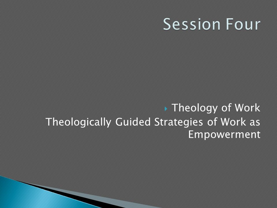  Theology of Work Theologically Guided Strategies of Work as Empowerment