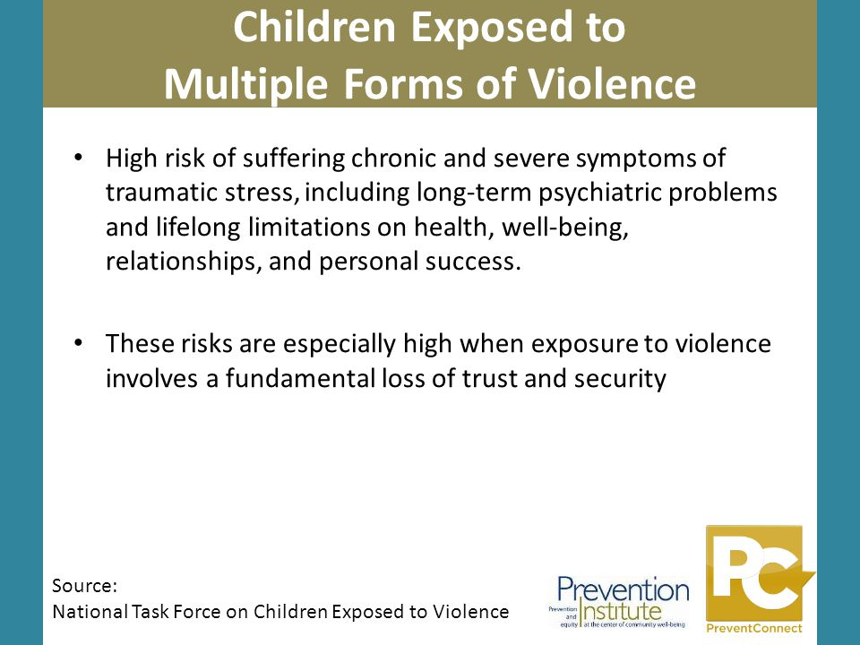 Insert Question … Photo by Kai Schreiber Children Exposed to Multiple Forms of Violence Sesameworkshop.org High risk of suffering chronic and severe s