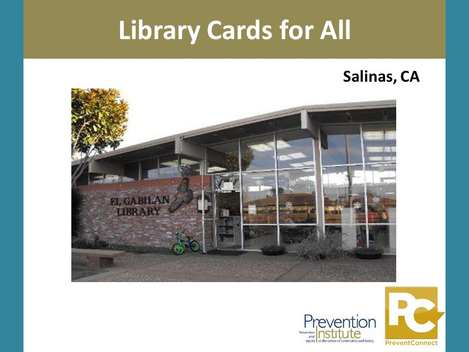 Photo by Kai Schreiber Library Cards for All Sesameworkshop.org Salinas, CA