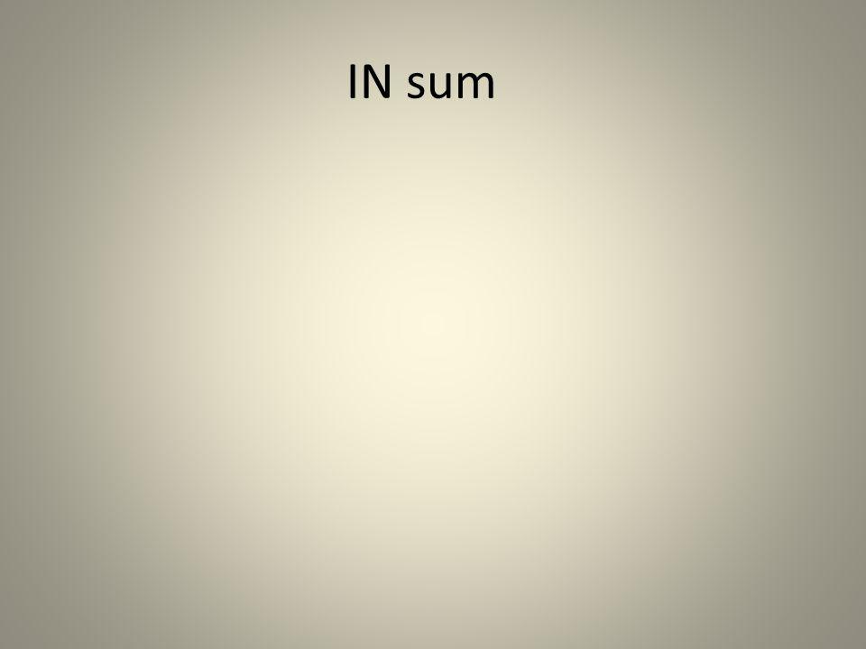 IN sum