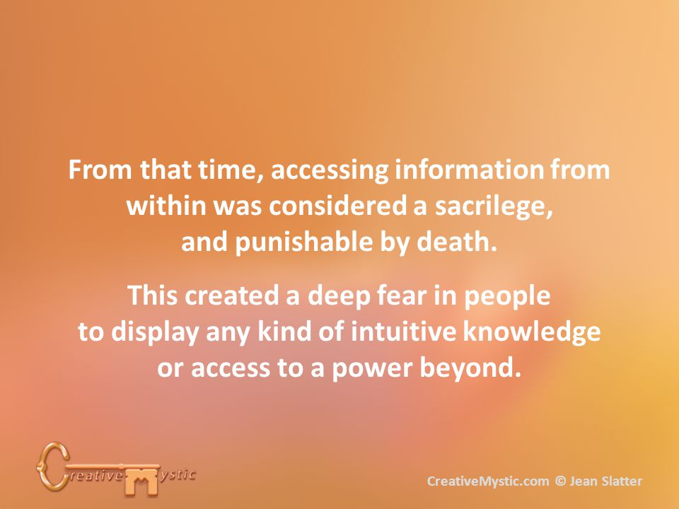 From that time, accessing information from within was considered a sacrilege, and punishable by death.