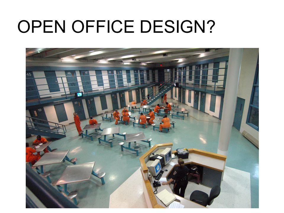 OPEN OFFICE DESIGN?