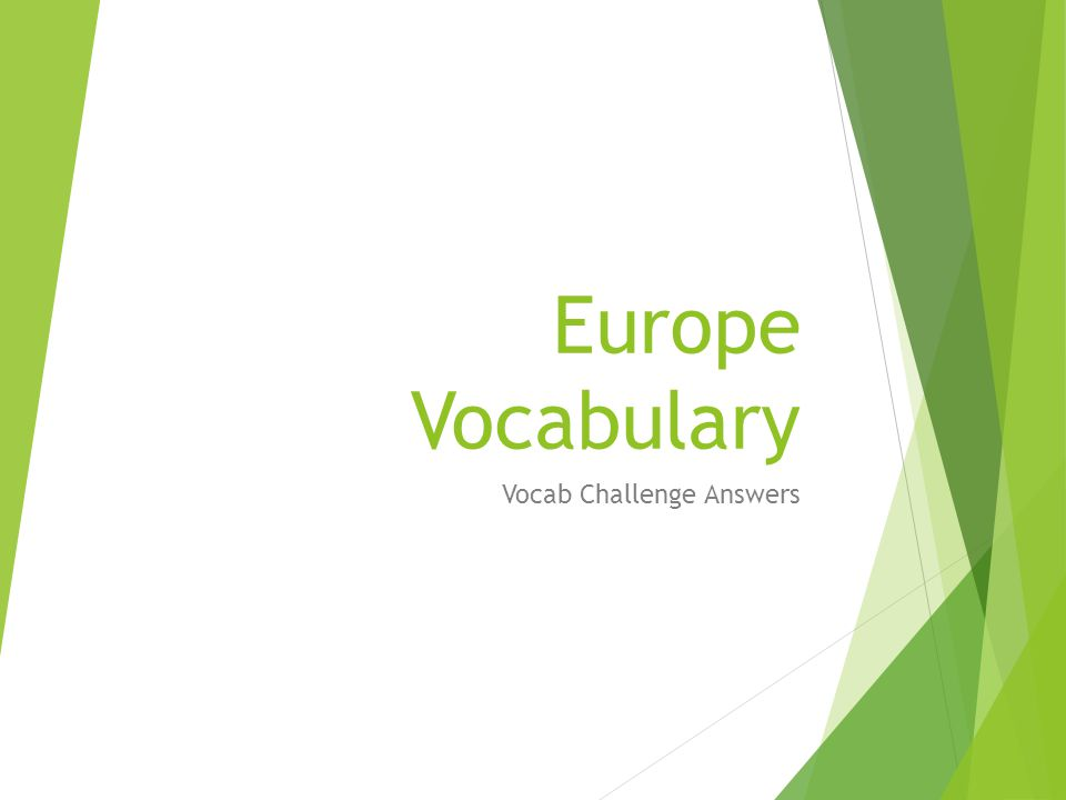 Europe Vocabulary Vocab Challenge Answers