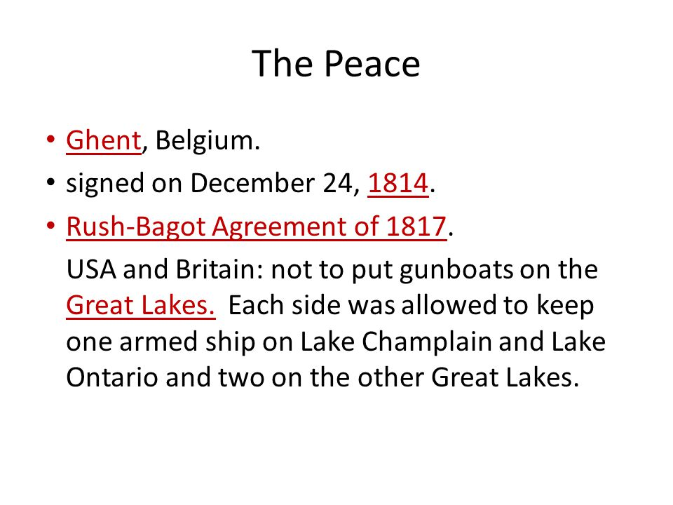 The Peace Ghent, Belgium. signed on December 24, 1814.