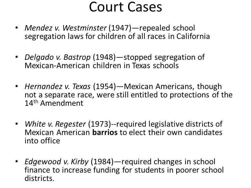 Court Cases Mendez v.