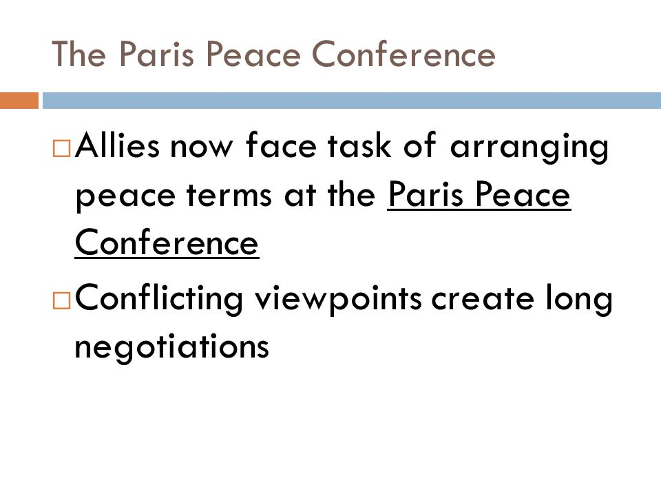 The Paris Peace Conference  Eventually, separate treaties made with each Central Power country  Stripped away substantial territories  Imposed heavy reparations  Germany received harshest punishment & was forced to take blame for the war; penalties outlined in Treaty of Versailles