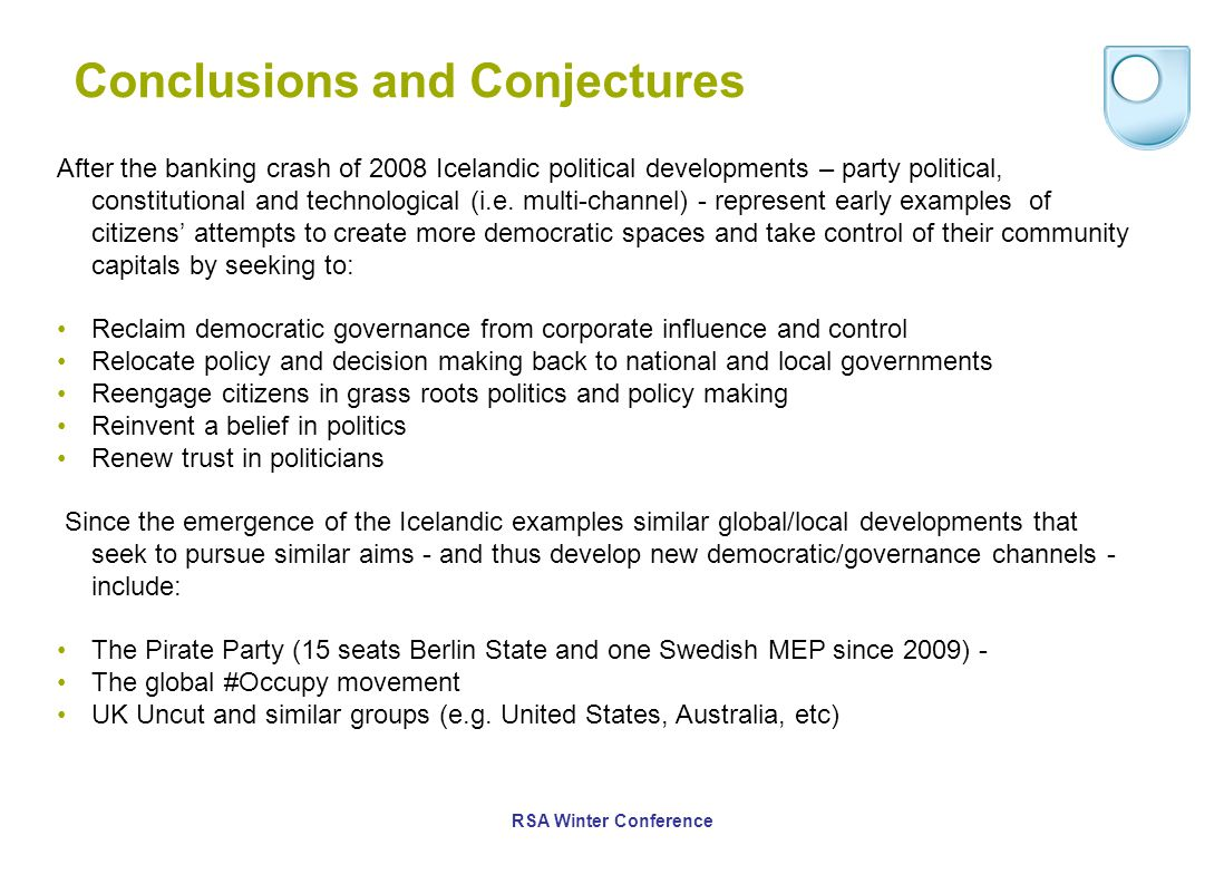 Conclusions and Conjectures After the banking crash of 2008 Icelandic political developments – party political, constitutional and technological (i.e.
