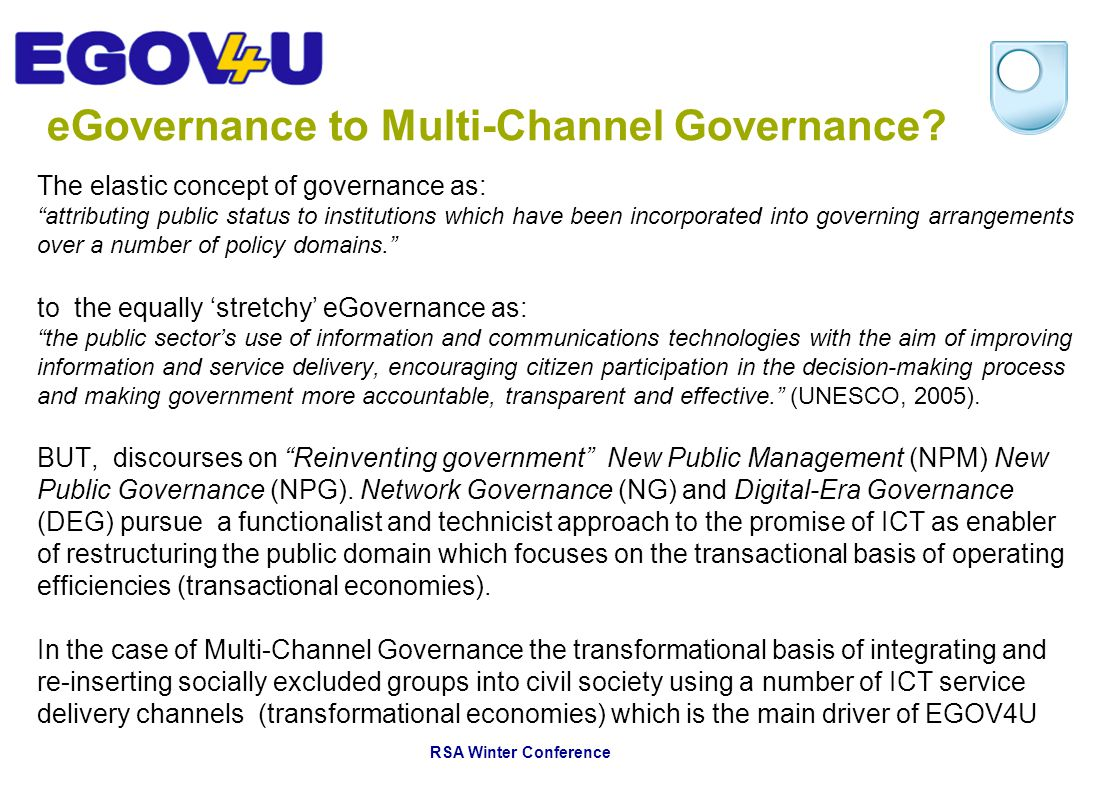 eGovernance to Multi-Channel Governance.