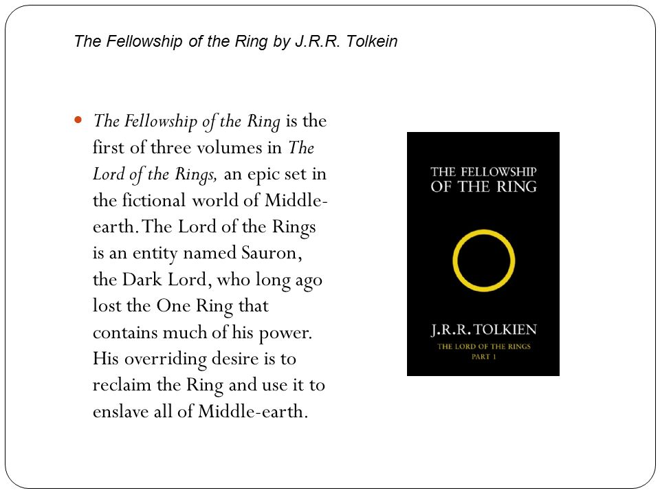 The Fellowship of the Ring by J.R.R.