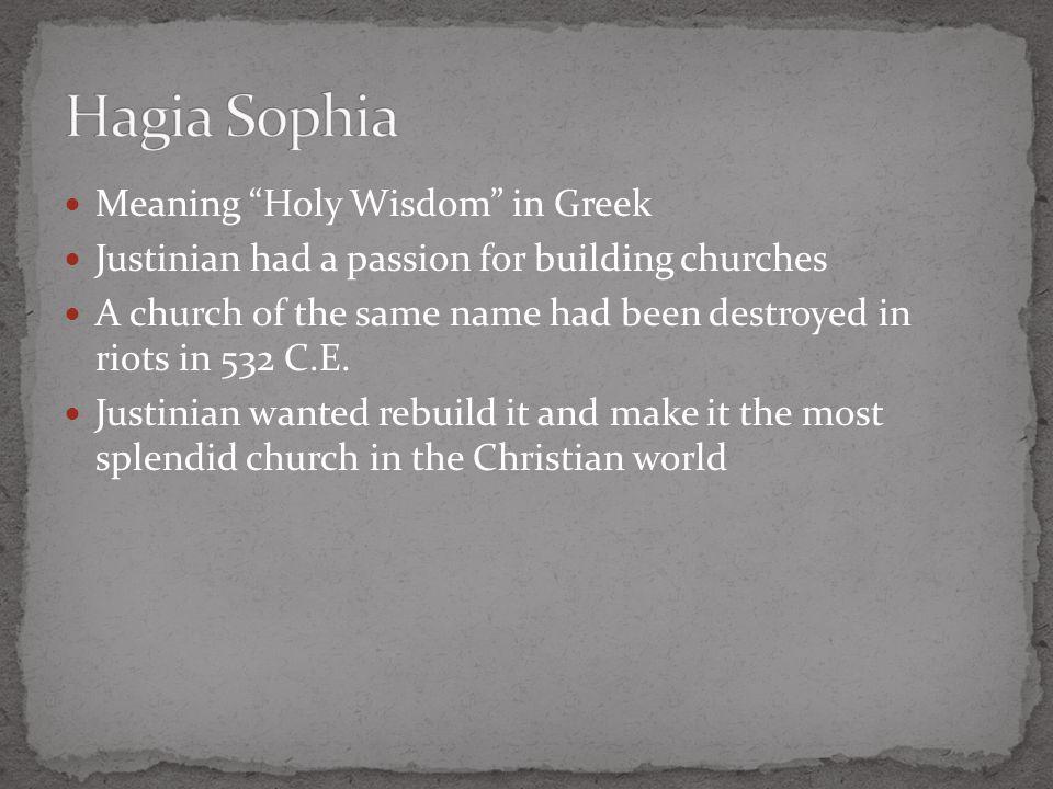 Church of Hagia Sophia [Holy Wisdom]