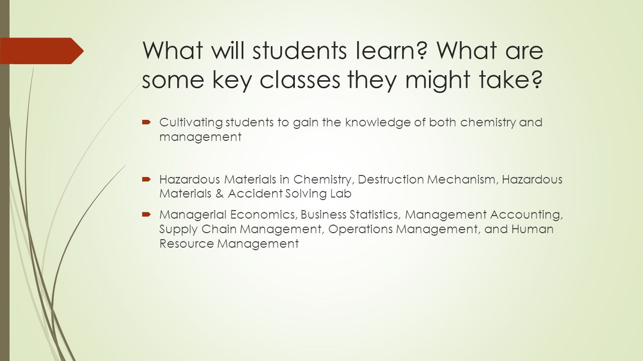 What will students learn. What are some key classes they might take.