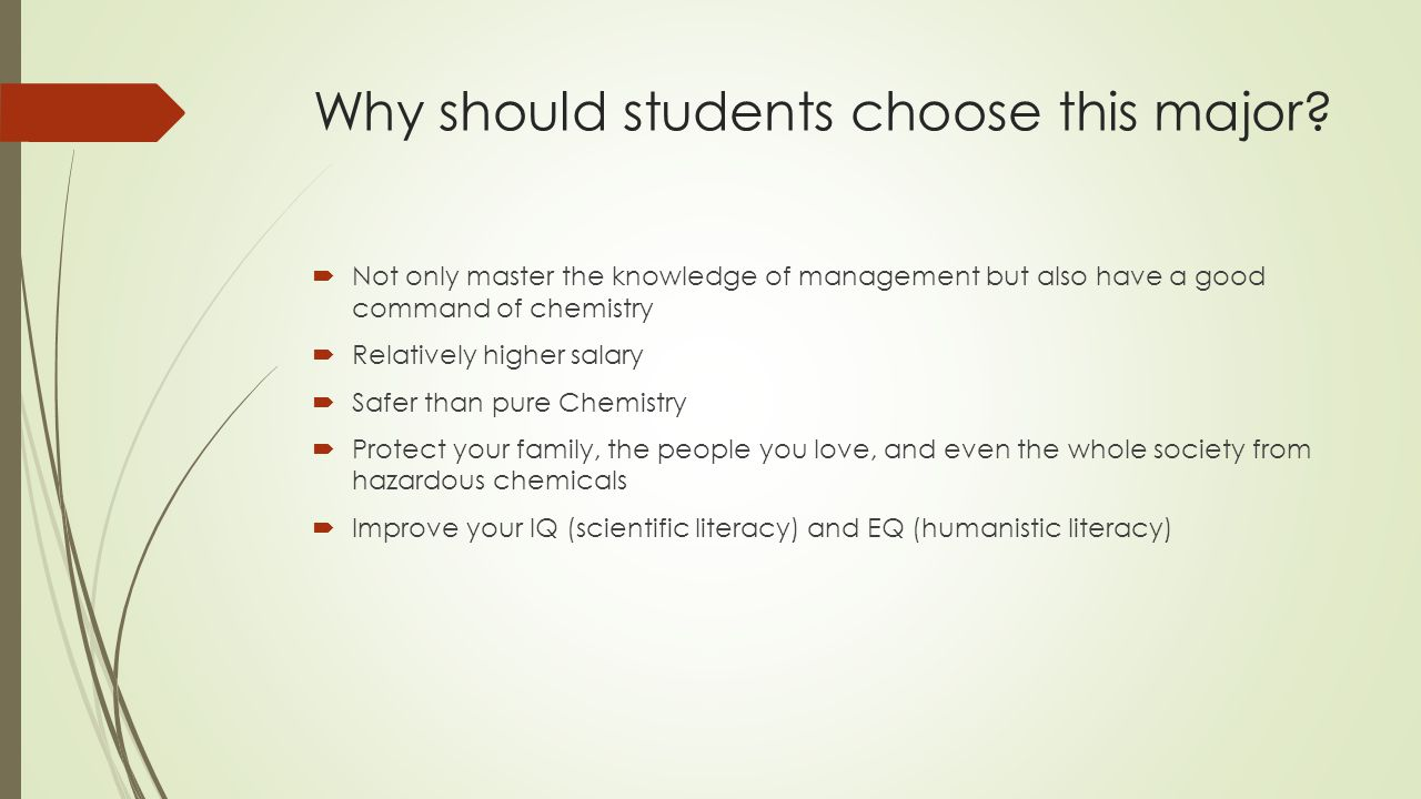 Why should students choose this major.