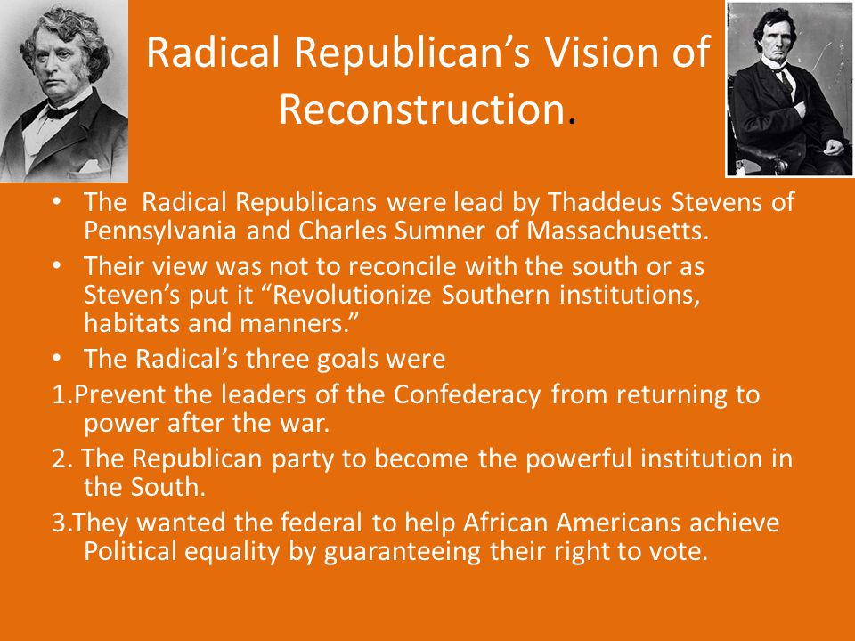 Warm-up You have ten minutes to study for your quiz 13th amendment 14th amendment Radical Republicans The Lincoln plan for reconstruction, or ten percent plan The wade Davis Bill Veto Freedman's Bureau Black Codes