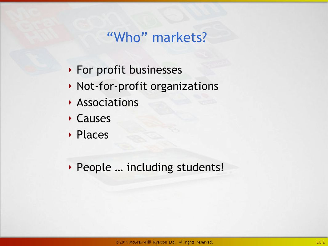 ‣ The marketing mix is product, price, promotion, and place.