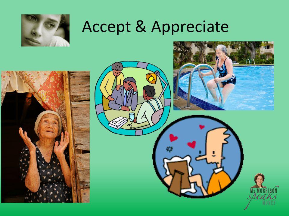 Accept & Appreciate