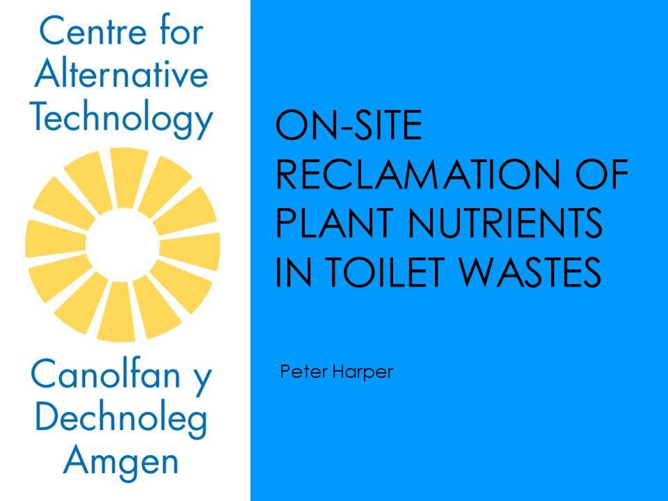 WHY RECLAIM PLANT NUTRIENTS.