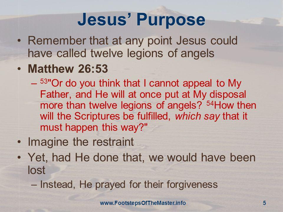 Interpretation Two interpretations of this passage for consideration –Forgiveness –Fulfillment www.FootstepsOfTheMaster.info 6