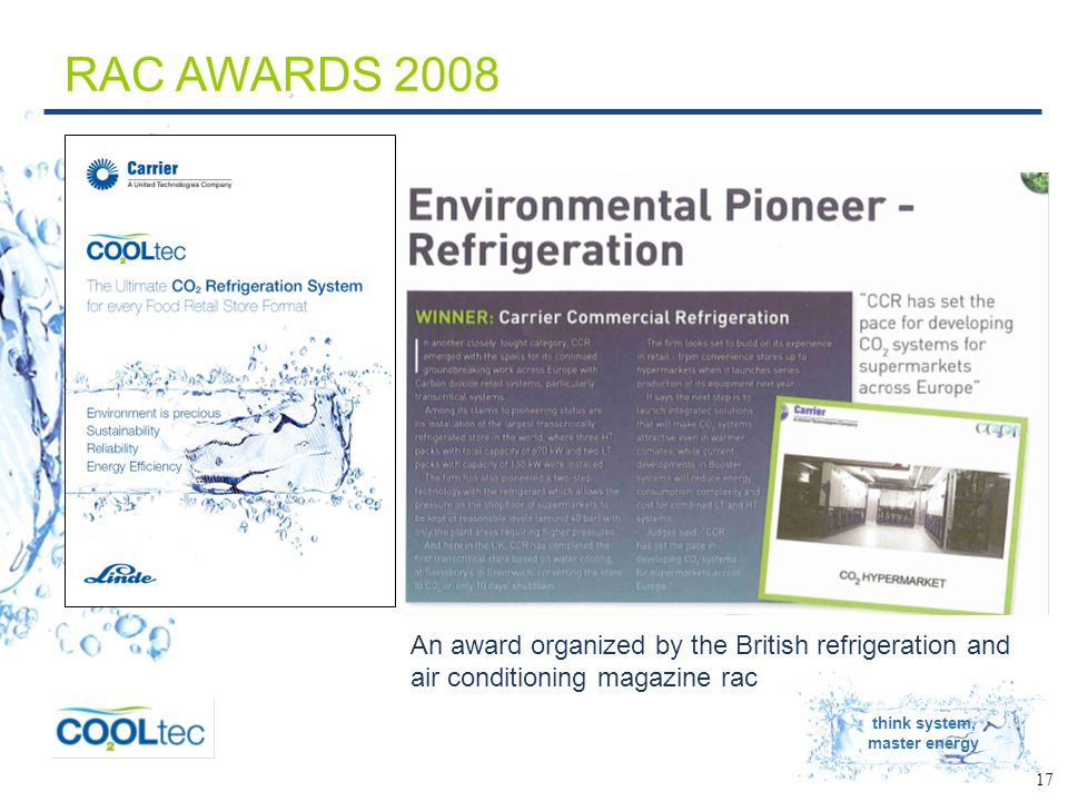 think system, master energy 17 RAC AWARDS 2008 An award organized by the British refrigeration and air conditioning magazine rac