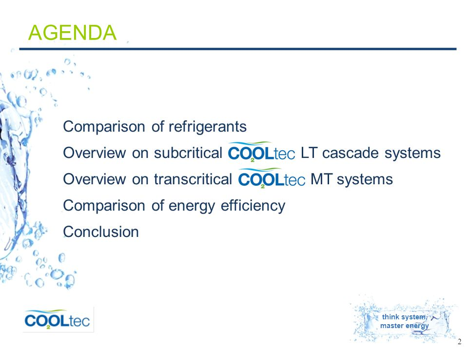 think system, master energy 23 CONCLUSION DX-systems for MT-/LT-refrigeration Avoidance of direct emissions by: Use of the natural refrigerant CO2 with GWP=1 Reduction of indirect emissions by: Energy efficiency gains of CO 2 in direct expansion with average annual temperatures up to 15 °C TEWI Indirect Emissions Direct Emissions