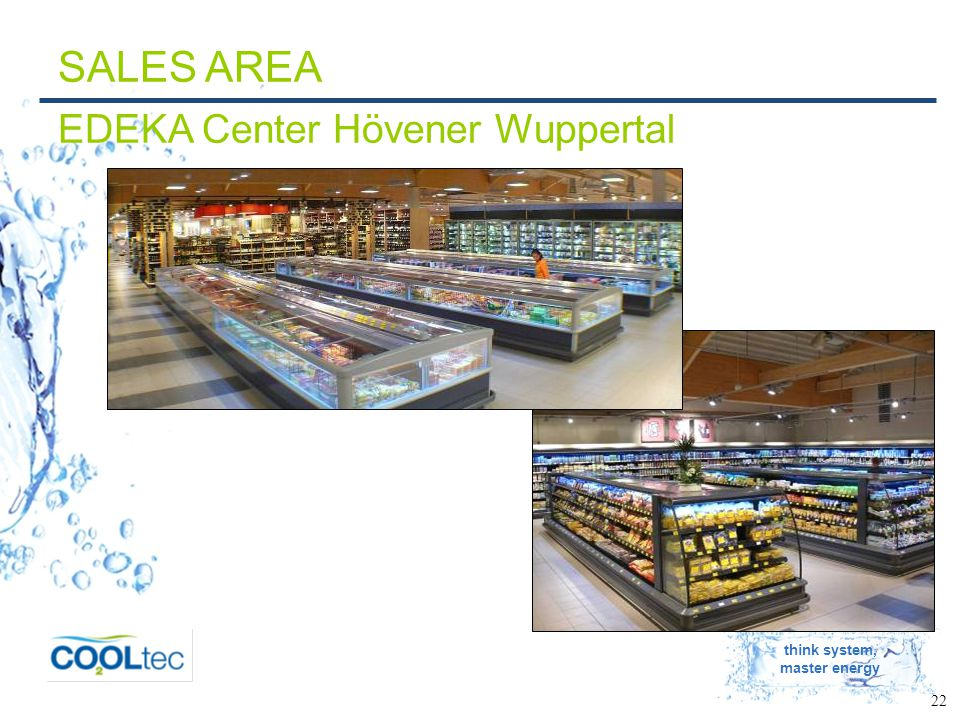 think system, master energy 22 SALES AREA EDEKA Center Hövener Wuppertal