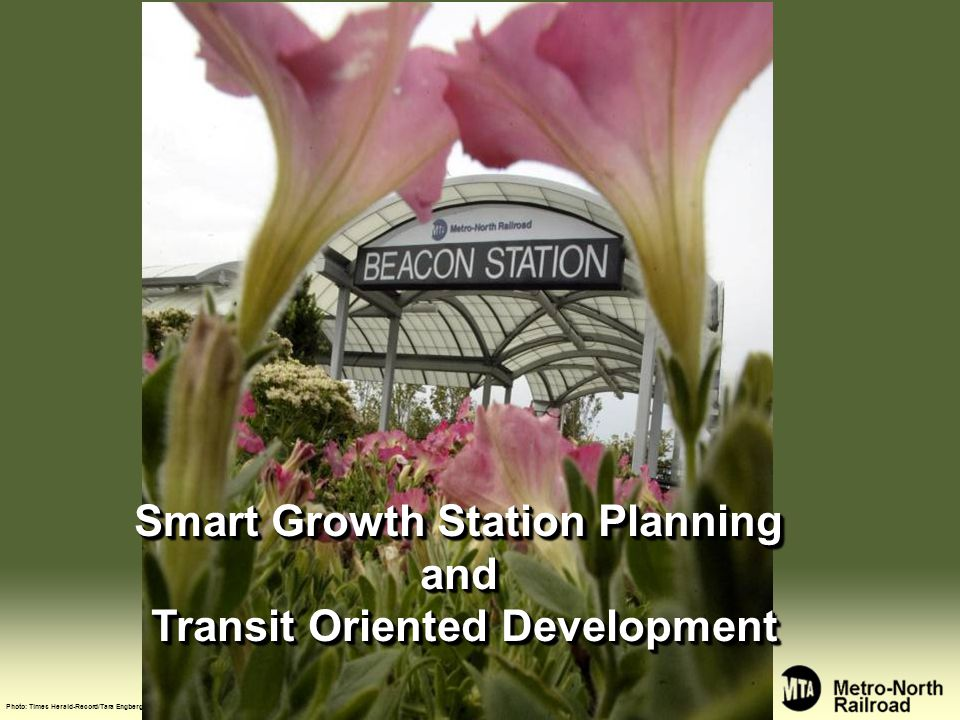 Smart Growth Station Planning and Transit Oriented Development Photo: Times Herald-Record/Tara Engberg