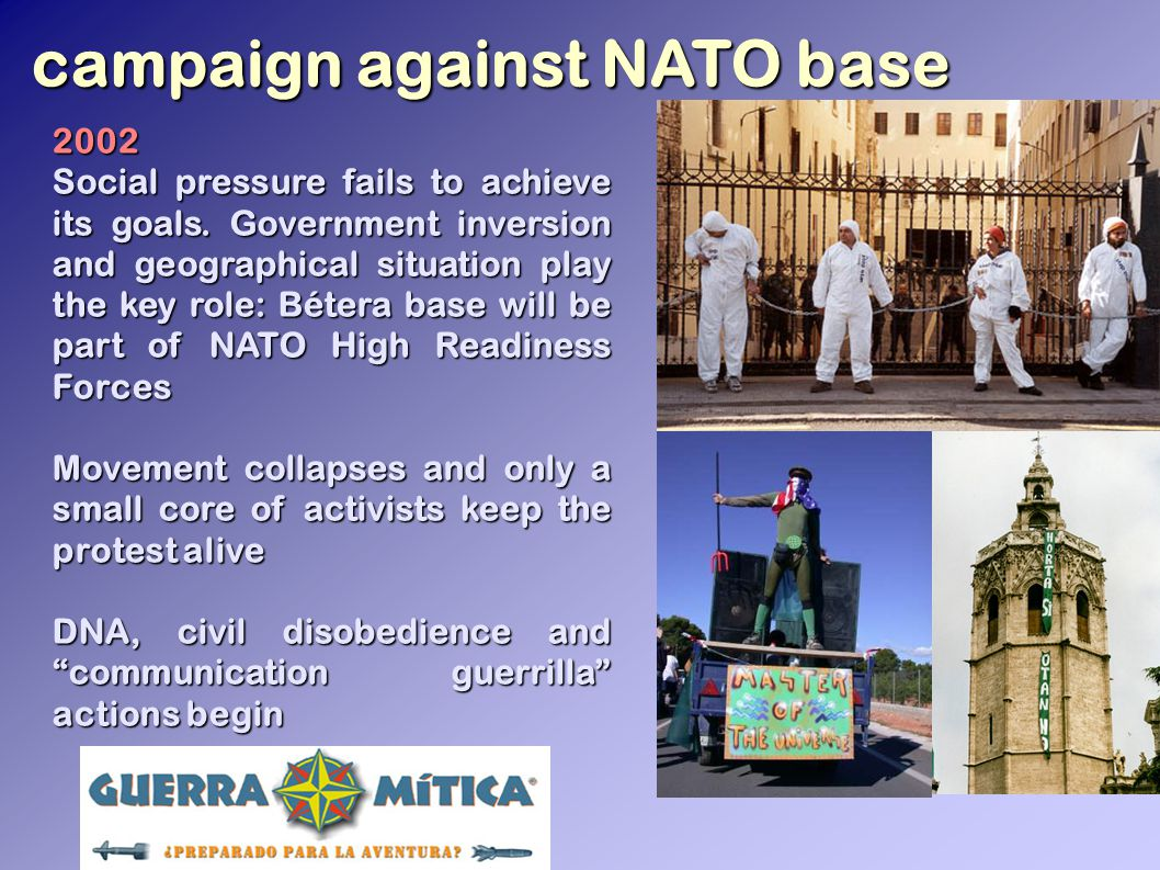 campaign against NATO base 2002 Social pressure fails to achieve its goals.