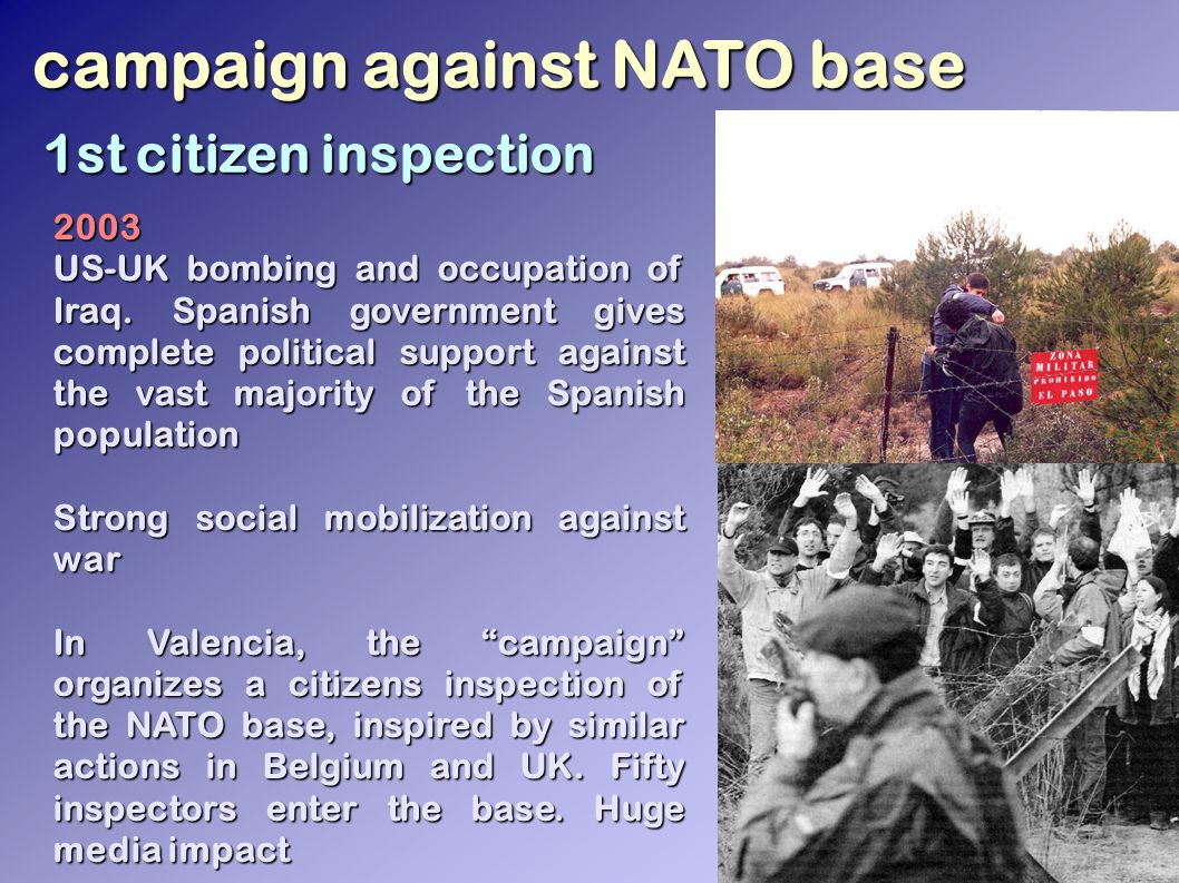 campaign against NATO base 2003 US-UK bombing and occupation of Iraq.