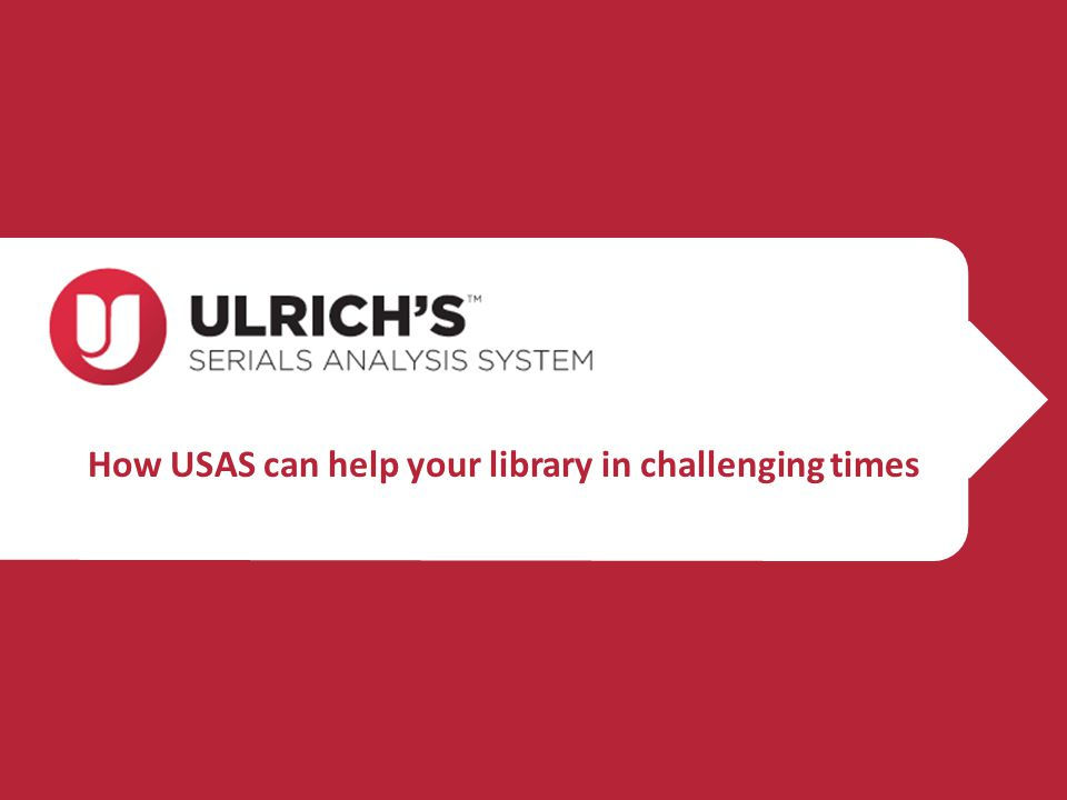 How USAS can help your library in challenging times