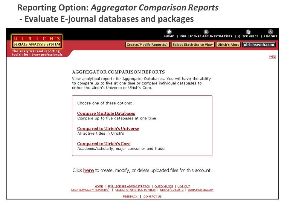Reporting Option: Aggregator Comparison Reports - Evaluate E-journal databases and packages