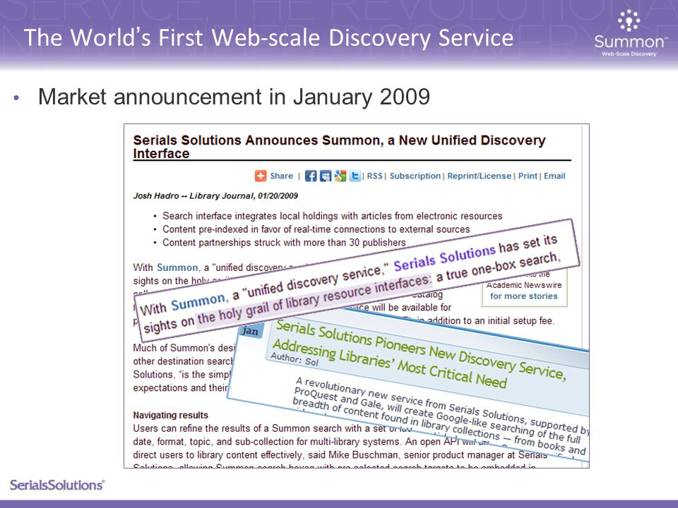 The World's First Web-scale Discovery Service Market announcement in January 2009