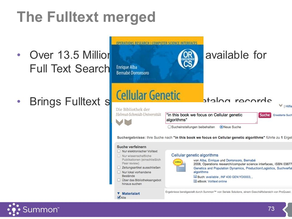 The Fulltext merged Over 13.5 Million English Volumes available for Full Text Searching today Brings Fulltext searching to your catalog records 73
