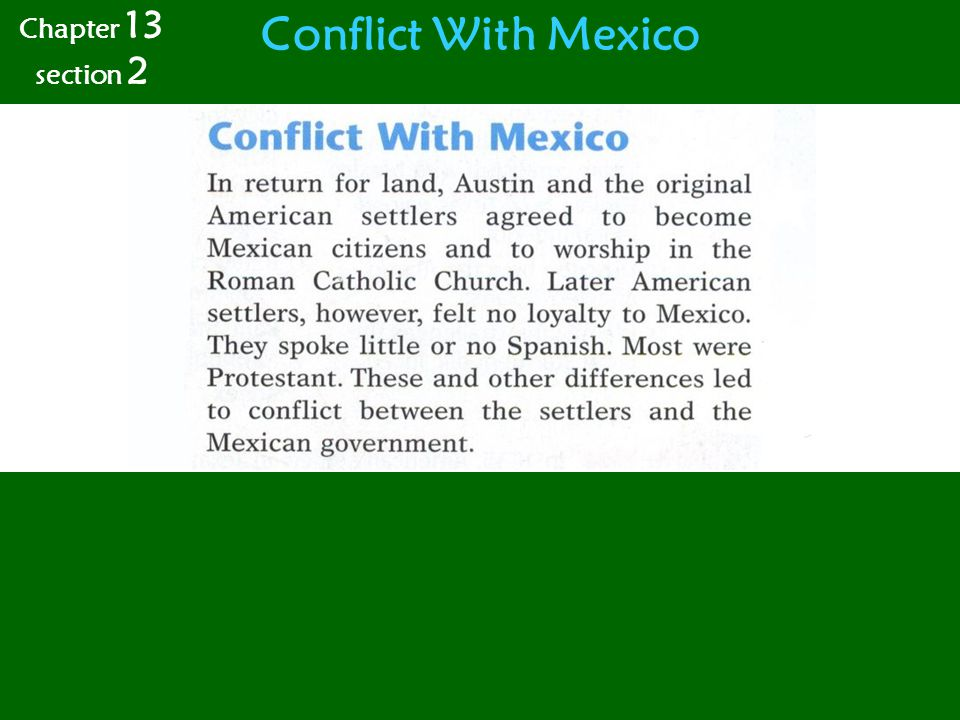 Conflict With Mexico Chapter 13 section 2