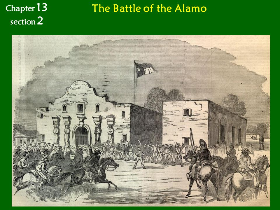 The Battle of the Alamo Chapter 13 section 2